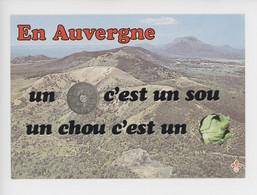 En Auvergne : Un Sou C'est Un Sou, Un Chou C'est Un Chou (cp Vierge Souvenir N°1233 Lys) Humour - Humour