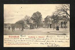ALLEMAGNE - DARMSTADT - Kunsthalle M. Bahnhof - 1903 - RARE - Darmstadt