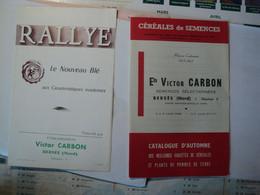 PAIRE DE BROCHURES AGRICOLES VICTOR CARBON. NORD. 59. ANNEES 60 BERSEE. CATALOGUE D AUTOMNE ET BLE RALLYE. - Historical Documents