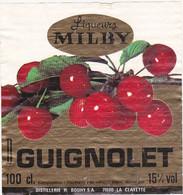 Etiquette GUIGNOLET (Cerises) Liqueurs MILBY - DISTILLERIES H. BOUHY S.A. (71) LA CLAYETTE - Fruits & Vegetables