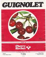 Etiquette GUIGNOLET (Cerises)  CHERRY ROCHER La Côte St-André - Isère - Fruits & Vegetables