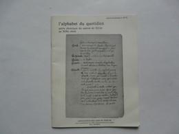 PETITE CHRONIQUE DU CANTON DE THIRION : L'Alphabet Du Quotidien - Geschiedenis