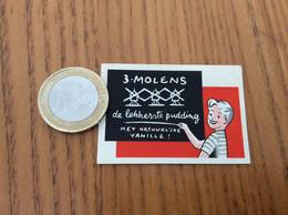 """Ancienne étiquette Boîte D'allumettes Belgique """"3 MOLENS - De Lekkerste Pudding VANILLE"""" (Moulin) - Matchboxes"""