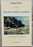 Raconte, Memòri E Pouësìo : Un Pantai ( Dedicacé ?) Excellent état Francais/Provençal - Poëzie