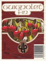 Etiquette GUIGNOLET Fin (Cerises) - S.A. Distillerie De L'Ouest (44) Vallet - Fruits & Vegetables