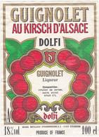 Etiquette GUIGNOLET Au KIRSCH D'ALSACE (Cerises) - DOLFI (67) STRASBOURG - Fruits & Vegetables