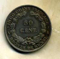 50 Cent, INDOCNINE FRANCAISE - Kolonies