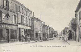 SAINT-DIZIER - La Rue De L'Hôtel-de-Ville - Saint Dizier