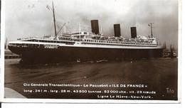 Paquebot - Ile De France - Ligne Le Havre New York - Photos