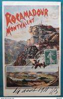 CPA - ROCAMADOUR MONTVALENT - Chemin De Fer D'Orléans - 14 Août 1911 - Rocamadour