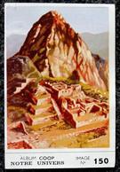 Image Chocolat COOP - Série Notre Univers - N° 150 Archéologie Ruines De MACHUPICCHU Au Pérou - Other