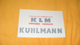 BUVARD ANCIEN ENGRAIS DE COMBINAISON KLM TERNAIRES GRANULES..KUHLMANN.. - E