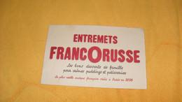 BUVARD ANCIEN ENTREMETS FRANCORUSSE...LES BONS DESSERTS.. - F