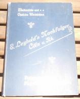 Mechanische Und Optische Werkstätten-E. Leybold's Nachfolger Cöln Am Rhein-Preisverzeichnis Physikalischer Apparate - Livres Anciens
