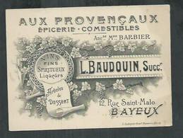 Aux Provençaux épicerie, Comestible, Vins, Spiritueux L Baudouin à Bayeux (Calvados) - Tarjetas De Visita