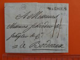42 Linéaire N°9 De NISMES (Gard) Lettre De 1783 Pour Bourdeaux Cote 35€ NIMES - 1701-1800: Precursores XVIII