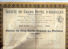 ACTION - Sociètè Du Grand Hotel D'AIGUILLES - Tourisme