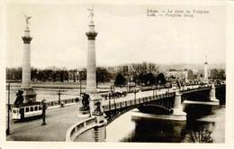 LIEGE - Le Pont De Fragnée - Tram - Liege