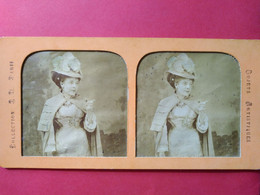 "PHOTO STÉRÉO TISSU  SECOND EMPIRE -  Femme Certainement Artiste Comédienne - "" Mode  TBE - Stereoscoop"