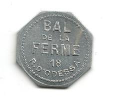 JETON De BAL // PARIS // BAL DE LA FERME // Bon Pour Une Danse - Non Classificati