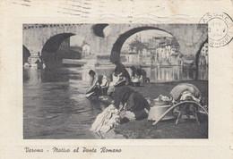VERONA-MOTIVO-LAVANDAIE  AL PONTE ROMANO- CARTOLINA  VIAGGIATA IL 11-5-1954 - Verona