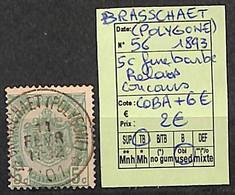 D - [822911]TB//O/Used-c:6e-Belgique 1893 - N° 56, Brasschaet (Polygone), Relais, Concours - 1893-1907 Coat Of Arms