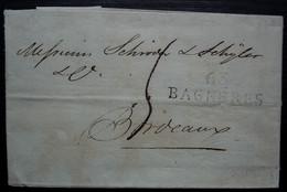 63 / BAGNERES, 1814 Marque 32 X 11,  Sur Lettre Pour Bordeaux - 1801-1848: Precursores XIX