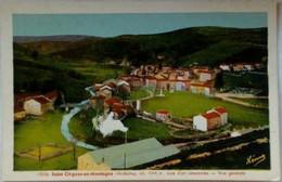 07 Saint Cirgues En Montagne (Ardeche) Vue Générale Colorisée - Otros Municipios