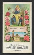 Santino/holycard: MADONNA DELLE ROSE - Santuario Di Albano S. Alessandro (BG) - E - PR - Mm. 58 X 103 - Religion & Esotericism