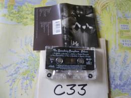 THE SMASHING PUMPKINS K7 AUDIO VOIR PHOTO...ET REGARDEZ LES AUTRES (PLUSIEURS) - Audio Tapes
