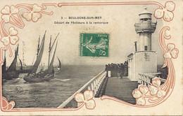 2. Boulogne Sur Mer – Départ De Pêcheurs à La Remorque - Carte Gaufrée - Boulogne Sur Mer