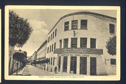 CROATIA - Pola - Palazzo Genio Civile E Via Campo Marzio / Postcard Circulated - Croatia