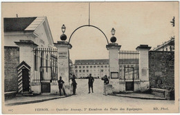 27 - VERNON - Quartier Avenay, 3ème Escadron Du Train Des Equipages. - Vernon