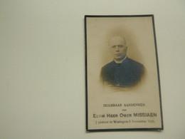 Doodsprentje ( 3660 )  Priester Pastoor Missiaen  - Nederbrakel Gent St. Niklaas Destelbergen Neerhasselt Wortegem 1925 - Esquela