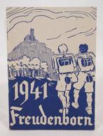 Drittes Reich Deutsche Hitler-Jugend DJH 1941 Freudenborn Jahrbuch Für Jungen Und Mädel Reichsverband Jugendherbergen - 1939-45