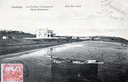 CPA - CARTHAGE -  Le Pavillon Carthaginois -  Hotel - Restaurant  -  Sidi - Bou - Said . 1911 - Tunisie