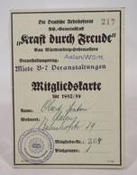 Die Deutsche Arbeitsfront NS Gemeinschaft Aalen Württemberg Mitgliedskarte 1938/39 Nr. 304 - Documenti