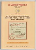 HISTOIRE POSTALE De BELGIQUE, Collection Jean De Bast, Auction Catalogue, Maison Williame 2003 - Catálogos De Casas De Ventas