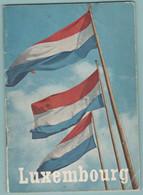 Livre De Renseignements Touristiques Du LUXEMBOURG :   En Français Et Luxembourgeois.   (G570) - Unclassified
