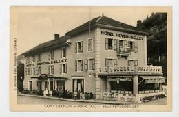 CPA: 01- St GERMAIN DE JOUX - HOTEL REYGROBELLET - - Sonstige Gemeinden
