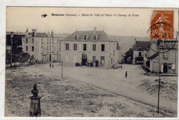 BOUSSAC  Hotel De Ville Et Place Du Champ De  Foire - Boussac