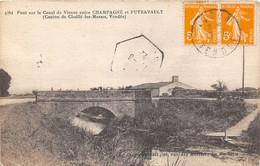 85-PONT CANAL ENTRE CHAMPAGNE ET PUYRAVAULT-N°295-E/0309 - Other Municipalities