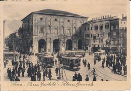 PARMA- PIAZZALE GARIBALDI E PALAZZO COMUNALE - Parma