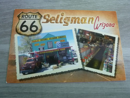 SELIGMAN ARIZONA - ROUTE 66 - EDITIONS SUNDRIES - - Other