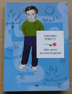ALTO COME UN VASO DI GERANI # Giacomo Poretti (del Trio Aldo, Giovanni E Giacomo) # 21x15 #  Perfettissimo, 135 Pagine - Libri, Riviste, Fumetti
