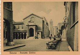 FERRARA- PIAZZETTA BOLDINI - Ferrara