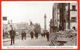 IRELAND DUBLIN  SINN FEIN REBELLION 1916 EASTER RISING  HENRY ST AFTER BOMBARDMENT   POLITICS - Dublin