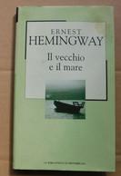 IL VECCHIO E IL MARE  # Ernest Hemingway # 21x13   # 95 Pag. - Non Classificati