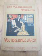 Omer Wattez Zuid Vlaandersche Novellen 1905 Schorisse Ronse Oudenaarde Groenendale 126 Blz Mooie Staat - Geschichte