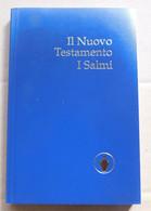 IL NUOVO TESTAMENTO, I Salmi #  Società Biblica Di Ginevra,2009 # 22,2x12,8 # 134  Pag. - Libri, Riviste, Fumetti